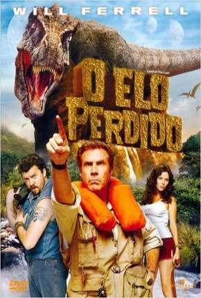 O Elo Perdido - Land of the Lost Download