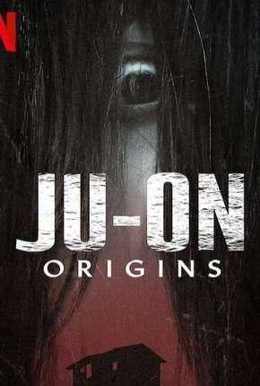 O Grito - Origens - 1ª Temporada Completa Download