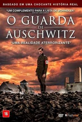 O Guarda de Auschwitz Download