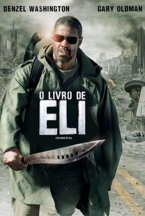 O Livro de Eli - The Book of Eli Download