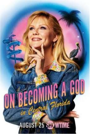 On Becoming a God In Central Florida - Legendada Download