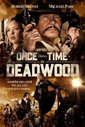 Once Upon a Time in Deadwood - Legendado Download