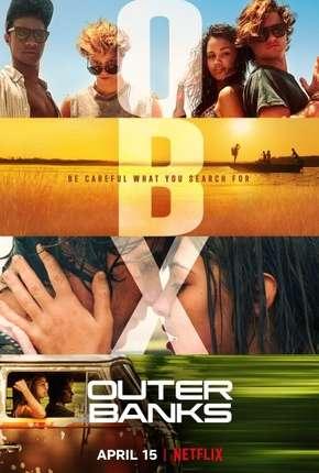 Outer Banks - 1ª Temporada Download