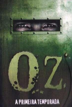 Oz - 1ª Temporada Completa Download