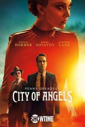 Penny Dreadful - City of Angels - 1ª Temporada Legendada Download
