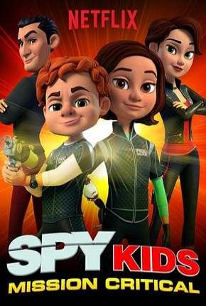 Pequenos Espiões - Missão Crítica - 1ª Temporada Completa Download