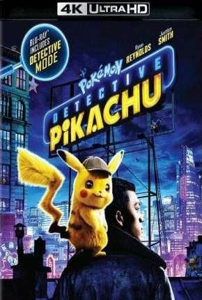 Pokémon - Detetive Pikachu 4K Ultra HD Download