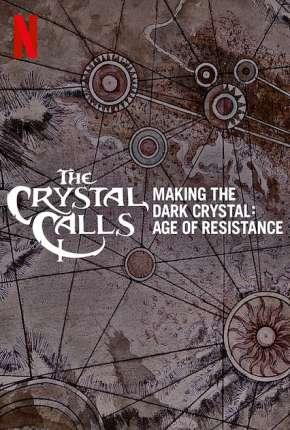 Por Dentro do Cristal - Os Bastidores de O Cristal Encantado - A Era da Resistência Download