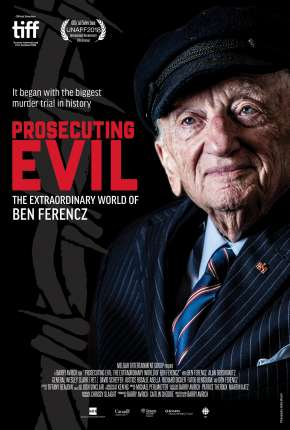 Prosecuting Evil - The Extraordinary World of Ben Ferencz - Legendado Download