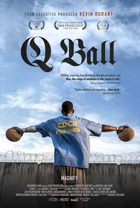 Q Ball - Legendado Download
