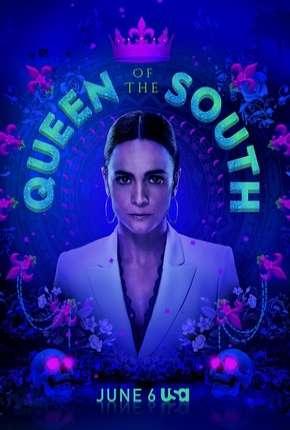 Queen of the South - A Rainha do Sul 4ª Temporada Legendada Download