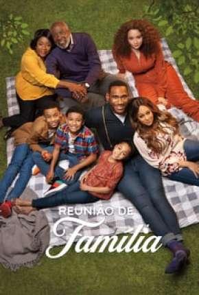 Reunião de Família - 1ª Temporada Completa Download