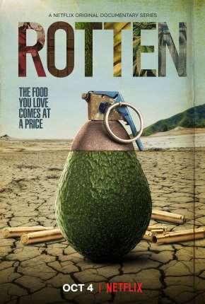 Rotten - 2ª Temporada Legendada Download
