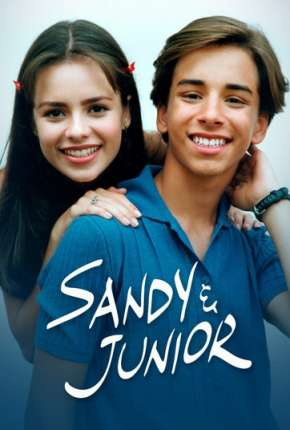 Sandy e Junior - 1ª Temporada Download