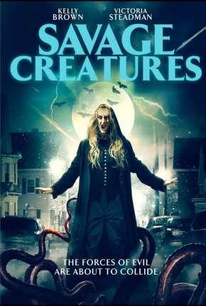 Savage Creatures - Legendado Download