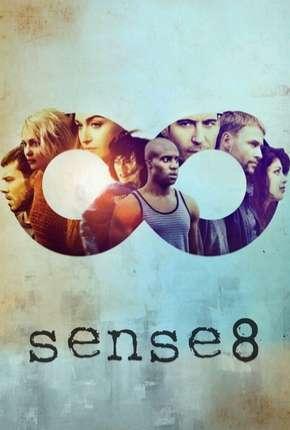 Sense8 - 2ª Temporada - Completa Download