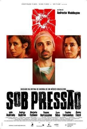 Sob Pressão - 1ª Temporada Completa Download