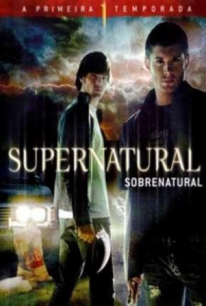 Sobrenatural - 1ª Temporada Completa Download