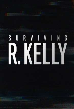 Sobrevivi a R. Kelly Download