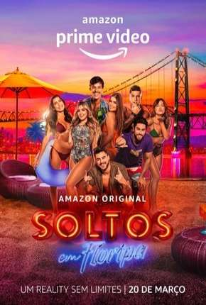 Soltos em Floripa - 1ª Temporada Download