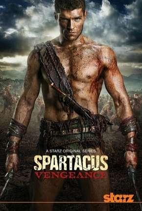 Spartacus - Vingança - 3ª Temporada Completa Download