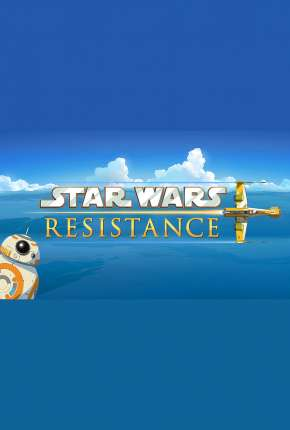 Star Wars - Resistência - 2ª Temporada - Legendada Download