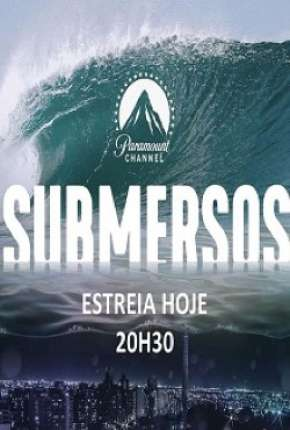 Submersos - 1ª Temporada Download