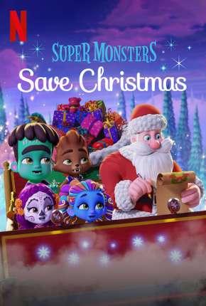 Super Monstros Salvam o Natal Download