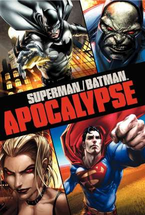 Superman e Batman - Apocalipse Download