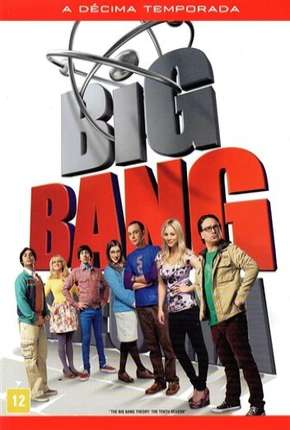 The Big Bang Theory (Big Bang - A Teoria) 10ª Temporada Download