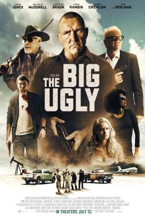 The Big Ugly - Legendado Download