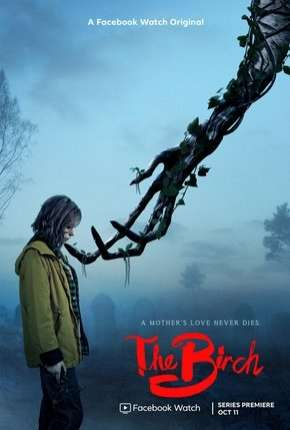 The Birch - 1ª Temporada Completa Legendada Download