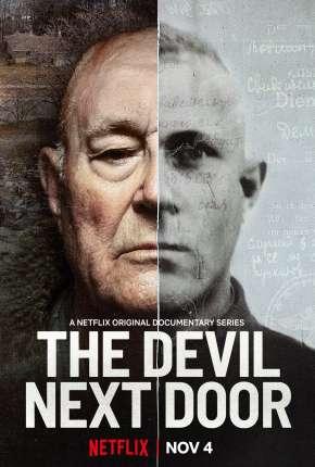 The Devil Next Door - 1ª Temporada Download