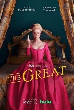 The Great - 1ª Temporada Completa Legendada Download