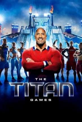 The Titan Games - 1ª Temporada Download