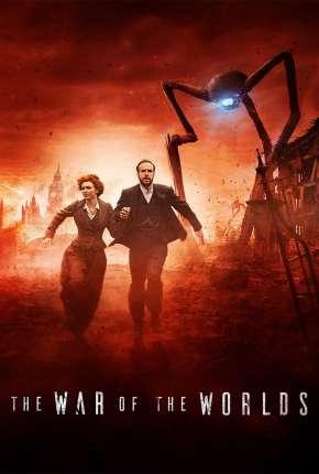 The War of the Worlds - A Guerra dos Mundos 1ª Temporada Legendada Download