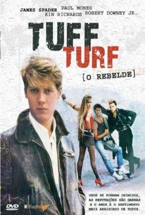 Tuff Turf - O Rebelde Download