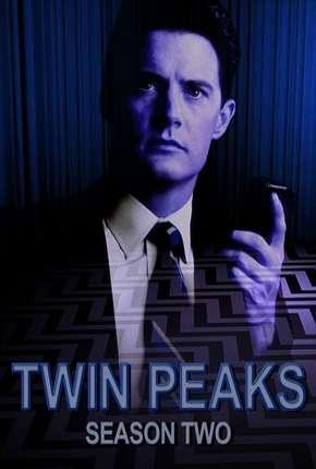 Twin Peaks - 2ª Temporada Completa Download