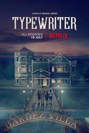 Typewriter - 1ª Temporada Legendada Download