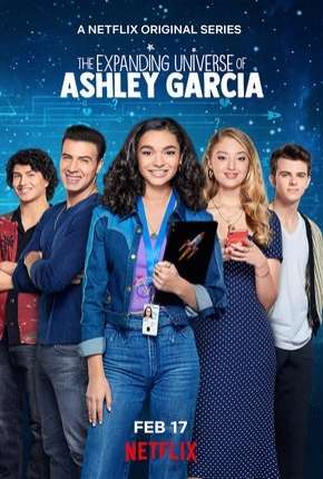 Universo Ashley Garcia - 1ª Temporada Completa Download