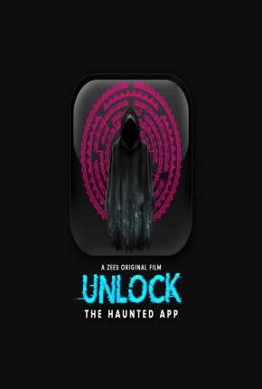 Unlock- The Haunted App - Legendada Download