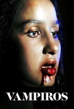 Vampiros - 1ª Temporada Completa Download