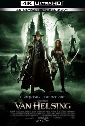Van Helsing - O Caçador de Monstros - 4K Download