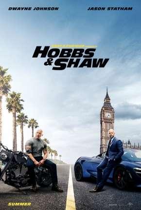 Velozes e Furiosos - Hobbs e Shaw - Legendado BluRay Download