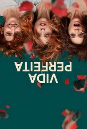 Vida Perfeita - 1ª Temporada Download