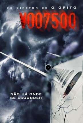 Voo 7500 - Flight 7500 Download