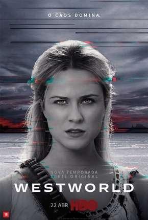 Westworld - 2ª Temporada Completa Download