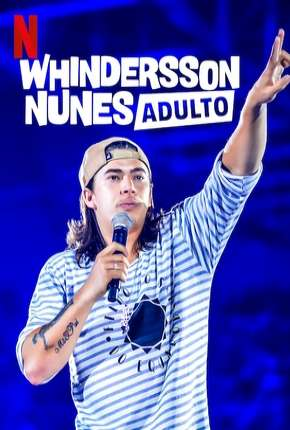 Whindersson Nunes em - Adulto - Especial Netflix Download