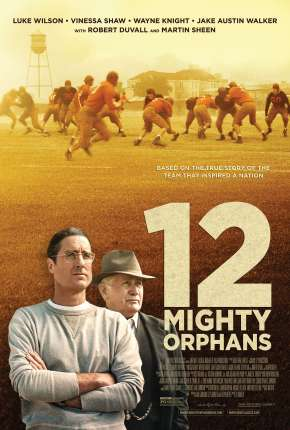 12 Mighty Orphans - CAM - FAN DUB Download