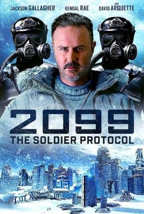 2099 -The Soldier Protocol Legendado Download